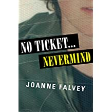 No Ticket ... Nevermind: My true story of the infamous 1992 Canberra Nirvana Concert