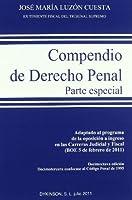 Compendio de Derecho Penal / Compendium of Criminal Law: Parte Especial 2011 / Special Part 2011