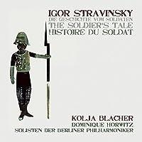 Stravinsky: L'Histoire du Soldat by Kolja Blacher (violin) (2010-10-12)