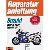 Suzuki GSX-R 1100 ab Baujahr 1985: Handbuch fuer Pflege, Wartung und Reparatur