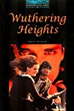 Wuthering Heights (Oxford Bookworms Library)