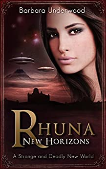 Rhuna: New Horizons (A Quest for Ancient Wisdom Book 4) by [Underwood, Barbara]