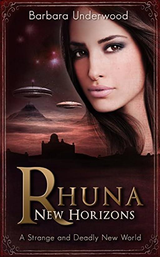 あいまい麻酔薬キラウエア山Rhuna: New Horizons: A Strange and Deadly New World (A Quest for Ancient Wisdom Book 4) (English Edition)