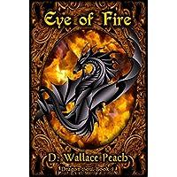 Eye of Fire (Dragon Soul Quartet Book 2) (English Edition)