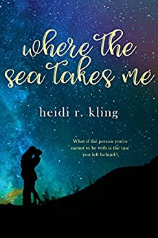 Where the Sea Takes Me by [Kling, Heidi R.]