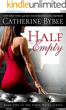 Half Empty (First Wives Book 2)