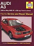 Audi A3 Petrol and Diesel Service and Repair Manual (Haynes Service and Repair Manuals)