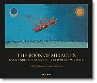 The Book of Miracles / Das Wunderzeichenbuch / Le Livre Des Miracles
