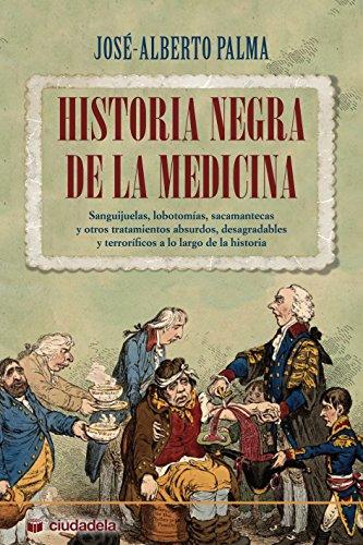 Historia negra de la medicina (Ciudadela)