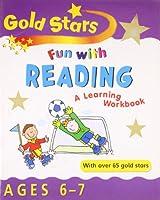 Fun with Reading 6-7 (Gold Stars Fun Learning Workbooks)
