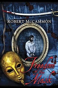 Freedom of the Mask (The Matthew Corbett Series Book 6) by [McCammon, Robert]