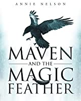 Maven and the Magic Feather