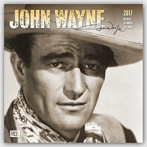 John Wayne Official 2017 Calendar (Square Wall)