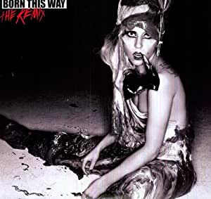 Born This Way: Remix [12 inch Analog]