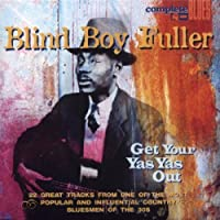 Get Your Yas Yas Out by BLIND BOY FULLER (2013-05-03)