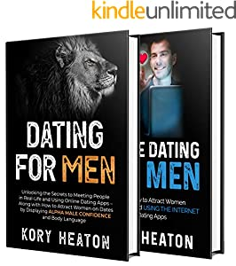 Dating for Men: The Ultimate Guide to Mastering Seduction, Online Dating and Body Language to Get Better Results with Women (English Edition)