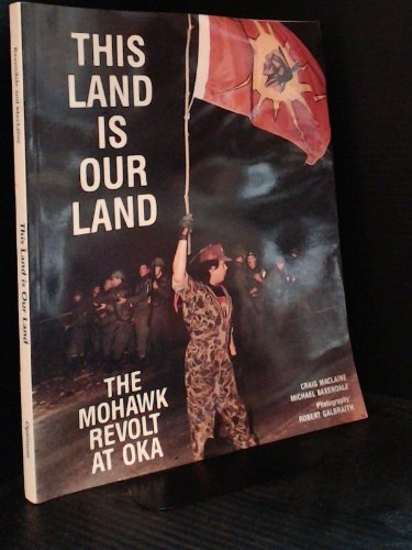 Download This Land Is Our Land Mohawk Revolt at Oka 0888902298