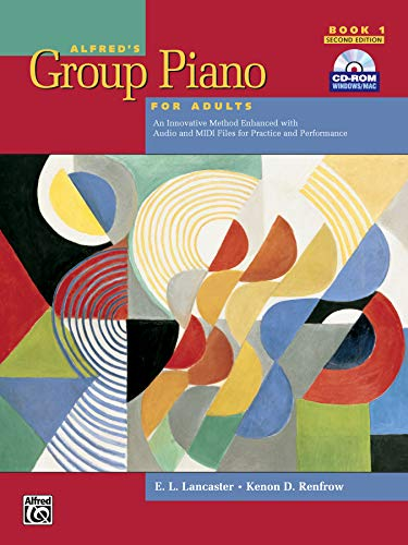 Download Alfred's Group Piano for Adults Student Book 1: An Innovative Method Enhanced With Audio and MIDI Files for Practice and Performance 0739053019
