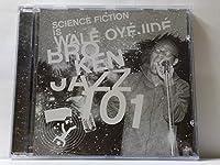 Broken Jazz:101