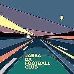 JABBA DA FOOTBALL CLUB「めでたし めでたし」のジャケット画像