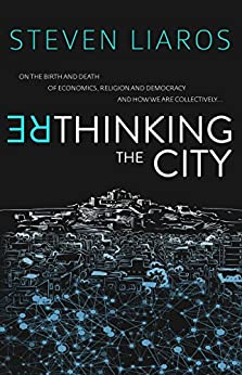 Rethinking the City by [Liaros, Steven]