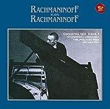 ラフマニノフ自作自演~ピアノ協奏曲第2番&第3番
