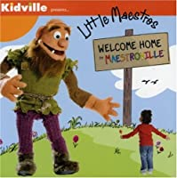 Little Maestros: Welcome Home