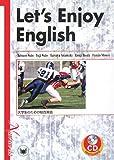 Let's Enjoy English―大学生のための総合英語