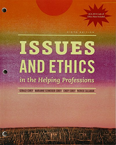 Download Issues and Ethics in the Helping Professions With 2014 Aca Codes + Mindtap Counseling, 1 Term 6 Months Printed Access Card 130578751X