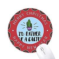 私は、サボテンカクタスでありたいです 円形滑りゴムのクリスマスマウスパッド