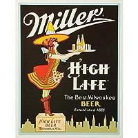 Miller High Life・モゥ`・・オゥ`・ミゥ`・ャゥ`・・・ネ・愠モ・ニゥ`・ク・ニ・」・オ・、・IN SIGN 7.8X11.8 INCH