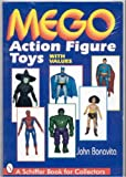 Mego Action Figure Toys: With Values (A Schiffer Book for Collectors)