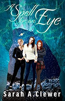 A Spell for an Eye by [Clewer, Sarah A.]