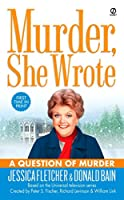 Murder, She Wrote: a Question of Murder (Murder She Wrote)