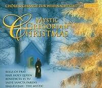Mystic Gregorian Chant