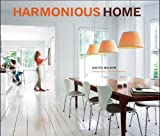 Harmonious Home: Smart Plannig for a Home That Really Works