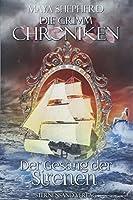 Die Grimm-Chroniken. Band 04. Der Gesang der Sirenen