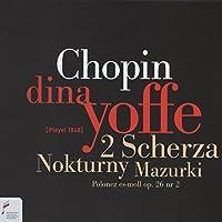 Chopin:2 Scherzos Nocturne Mazurka