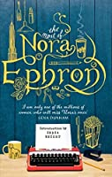 The Most of Nora Ephron by Nora Ephron(1905-07-04)