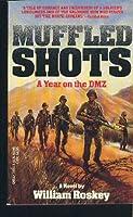 MUFFLED SHOTS/DMZ