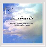 Jesus Frees Us