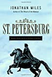 St. Petersburg: Madness, Murder, and Art on the Banks of the Neva 画像