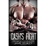 Cash's Fight (The Last Riders) (Volume 5)