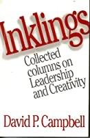 Inklings: Collected Columns on Leadership and Creativity