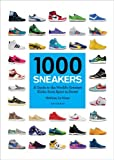 adidas スポーツ 1000 Sneakers: A Guide to the World's Greatest Kicks, from Sport to Street