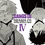 ドラマCD「GANGSTA.」Ⅳ
