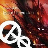 Ignite / Impulsion