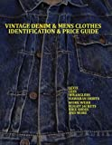 NIKE ジャケット Vintage Denim & Mens Clothes Identification and Price Guide: Levi's, Lee, Wranglers, Hawaiian Shirts, Work Wear, Flight Jackets, Nike Shoes, and More