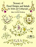 Treasury of Floral Designs and Initials for Artists and Craftspeople (Dover Pictorial Archive) (English Edition) 画像
