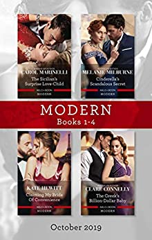Modern Box Set 1-4/The Sicilian's Surprise Love-Child/Cinderella's Scandalous Secret/Claiming My Bride of Convenience/The Greek's Billion- (One Night With Consequences Book 58) by [Marinelli, Carol, Milburne, Melanie, Hewitt, Kate, Connelly, Clare]